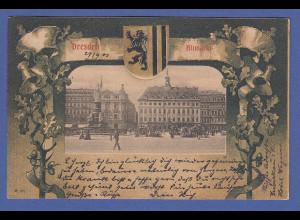 AK Dresden Altmarkt gelaufen 1901