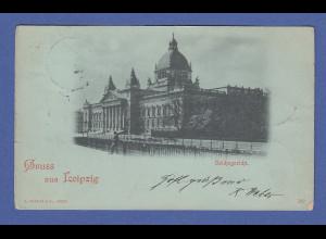 AK Gruss aus Leipzig Reichsgericht gelaufen 1898