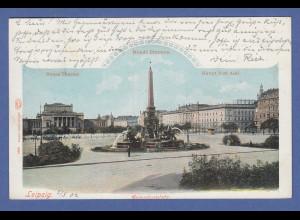 AK Leipzig Augustusplatz Mende-Brunnen Neues Theater, Hauptpostamt, gel. 1902