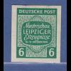 SBZ West-Sachsen Leipziger Messe 6 Pfg. Mi.-Nr. 124 Y U Abart UNGEZÄHNT **