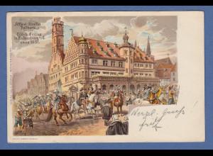 AK Nürnberg Tilly's Einzug in Rothenburg anno 1631 gelaufen 1911 nach Pasing