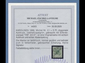 Dt. Kolonien Karolinen diagonaler Aufdruck 5 Pfg. Mi.-Nr.2 I O YAP, Attest