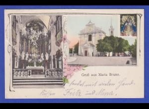 AK Österreich Gruß aus Maria Brunn, gelaufen um 1900-1910