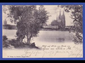 AK Gruss aus Köln Kölner Dom gelaufen 1899 nach Iglau / Mähren
