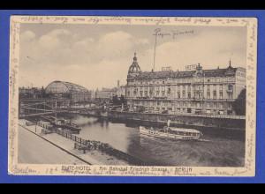 AK Berlin ELITE-Hotel am Bahnhof Friedrichstrasse gelaufen 1913