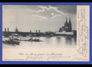 AK Köln Blick von Deutz auf den Dom bei Mondschein, gelaufen 1898