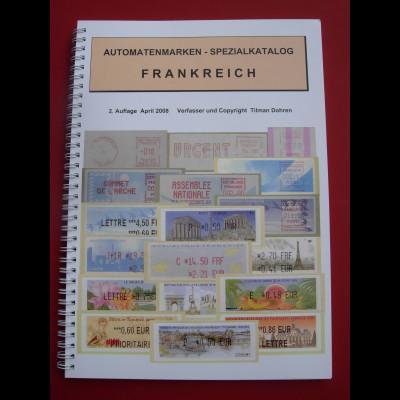 Tilman Dohren Frankreich-ATM Spezialkatalog 2008. 128 Seiten, in Farbe.