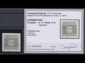 Kroatien / Hrvatska Portomarke Mi.-Nr. 11 ungezähnt gepr. mit KB Zrinjscak