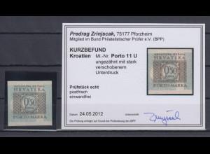Kroatien / Hrvatska Portomarke Mi.-Nr. 11 ungezähnt verschoben, KB Zrinjscak
